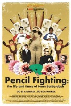 Pencil Fighting: The Life and Times of Team Balderdash
