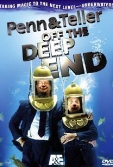 Película: Penn & Teller: Off the Deep End