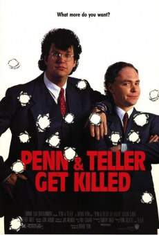 Penn & Teller Get Killed on-line gratuito