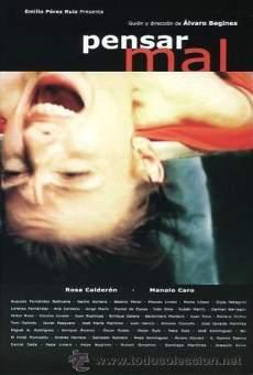 Película: Pensar mal