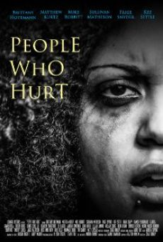 People Who Hurt on-line gratuito
