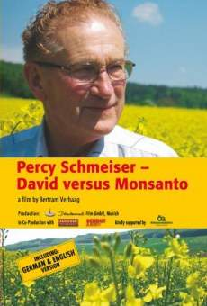 Percy Schmeiser - David versus Monsanto on-line gratuito