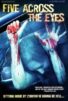 Five Across the Eyes on-line gratuito