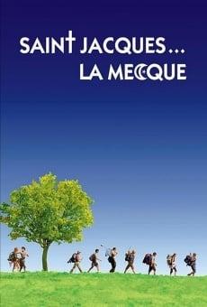 Saint-Jacques... La Mecque en ligne gratuit