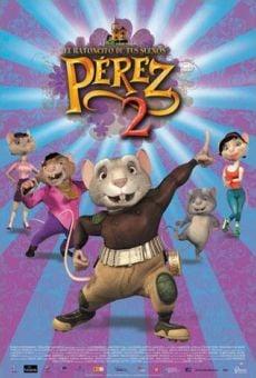 Pérez, el ratoncito de tus sueños 2 (El ratón Pérez 2) on-line gratuito