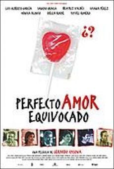 Perfecto amor equivocado on-line gratuito