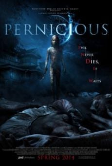 Watch Pernicious online stream