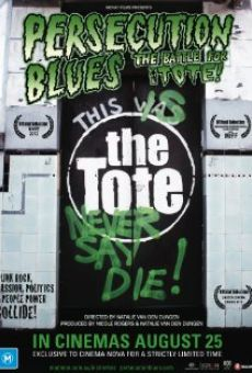 Película: Persecution Blues: The Battle for the Tote