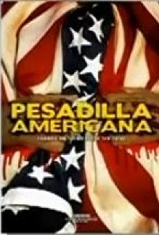 Pesadilla americana online