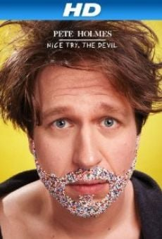 Pete Holmes: Nice Try, the Devil! online streaming