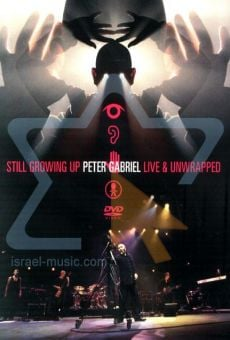 Película: Peter Gabriel: Still Growing Up Live and Unwrapped