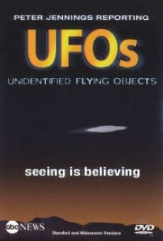 Película: Peter Jennings Reporting: UFOs - Seeing Is Believing