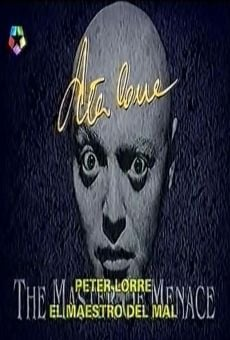 Peter Lorre: The Master of Menace online streaming