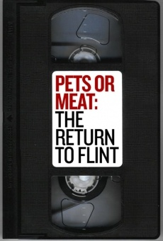 Pets or Meat: The Return to Flint on-line gratuito