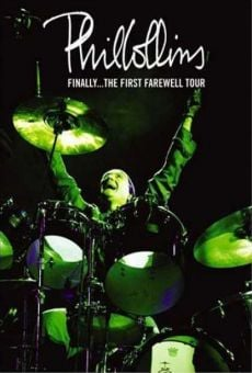 Ver película Phil Collins: Finally... The First Farewell Tour