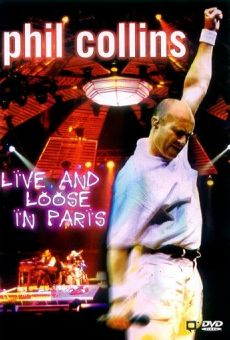 Phil Collins: Live and Loose in Paris on-line gratuito