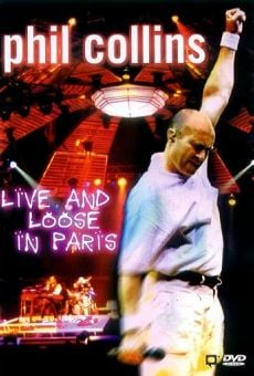 Película: Phil Collins: Live and Loose in Paris