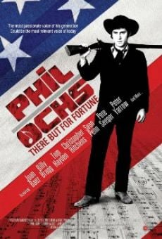 Película: Phil Ochs: There But for Fortune