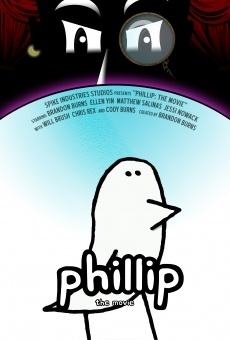 Ver película Phillip: The Movie
