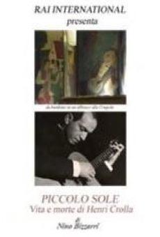Ver película Piccolo Sole - Vita e morte di Henri Crolla