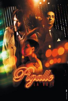 Pigalle, la nuit online free