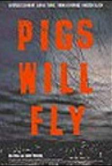 Película: Pigs Will Fly