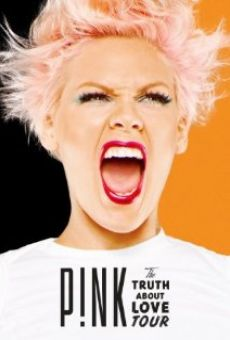 Película: Pink: The Truth About Love Tour - Live from Melbourne