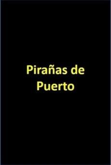 Ver película Pirañas de Puerto