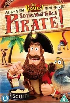 Ver película ¡Piratas!: ¡Listo para ser un pirata!