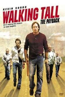 Walking Tall: The Payback on-line gratuito