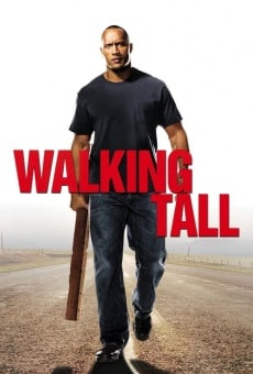 Walking Tall on-line gratuito