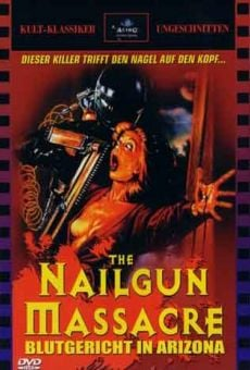 The Nail Gun Massacre on-line gratuito