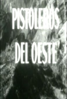 Ver película Pistoleros del oeste