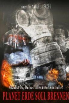 Ver película Planet Erde soll brennen