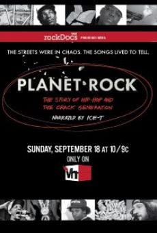 Planet Rock: The Story of Hip-Hop and the Crack Generation on-line gratuito