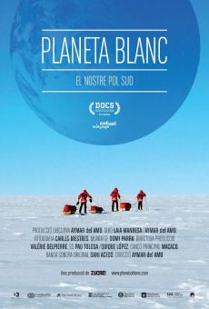 Watch Planeta Blanc: El nostre Pol Sud online stream