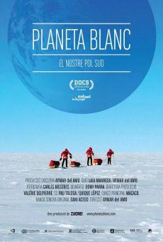 Planeta Blanc: El nostre Pol Sud online kostenlos
