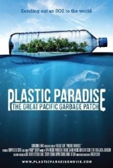 Ver película Plastic Paradise: The Great Pacific Garbage Patch