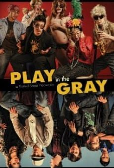 Ver película Play in the Gray