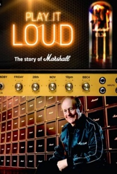 Play It Loud: The Story of Marshall online