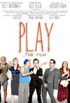 Watch Play the Film online stream