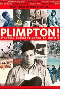 Ver película Plimpton! Starring George Plimpton as Himself