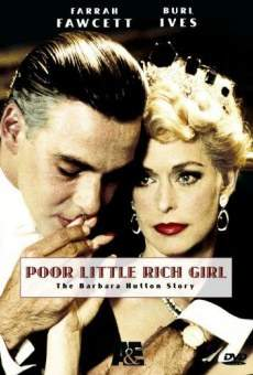 Poor Little Rich Girl: The Barbara Hutton Story on-line gratuito