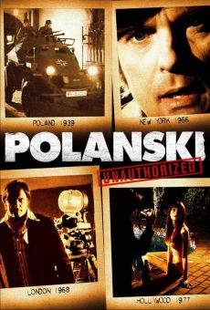 Polanski Unauthorized on-line gratuito