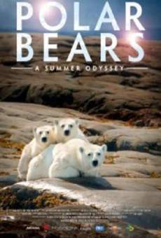 Polar Bears: A Summer Odyssey on-line gratuito
