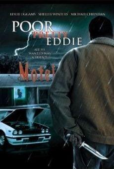 Poor Pretty Eddie en ligne gratuit