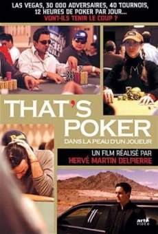 That's poker... Dans la peau d'un joueur en ligne gratuit