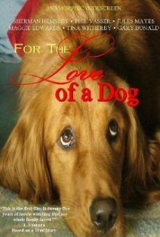 Por el amor de un perro online gratis