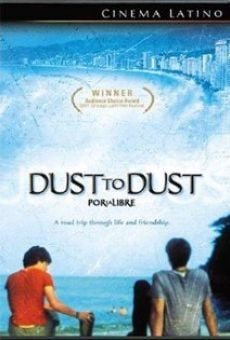 Por la libre (aka Dust to Dust) on-line gratuito