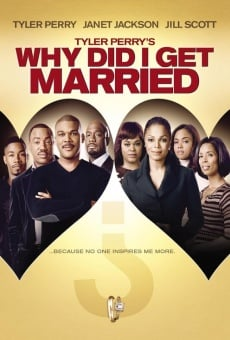 Why Did I Get Married? online kostenlos